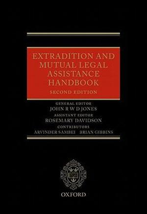 Extradition and Mutual Legal Assistance Handbook
