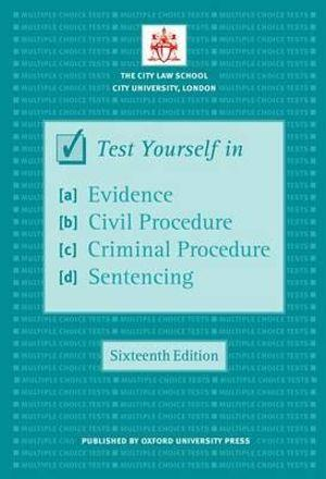Test Yourself In Evidence, Civil Procedure, Criminal Procedure and Sentencing