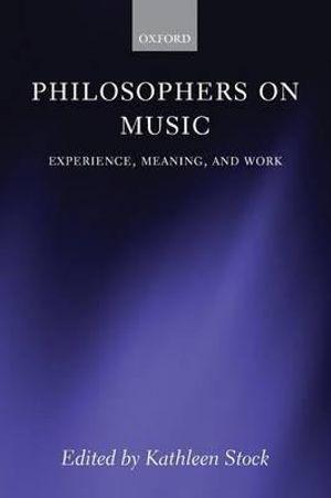 Philosophers on Music
