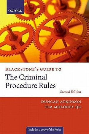 Blackstone's Guide to the Criminal Procedure Rules