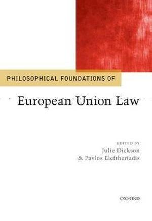 Philosophical Foundations of European Union Law