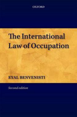 The International Law of Occupation