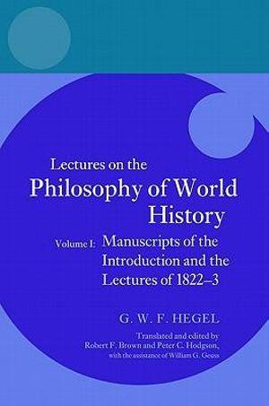 Lectures on the Philosophy of World History: Volume I