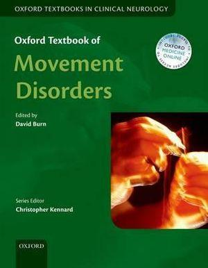 The Oxford Textbook of Movement Disorders