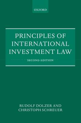 Principles of International Investment Law