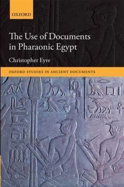 The Use of Documents in Pharaonic Egypt