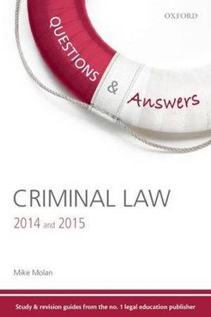 Questions & Answers Criminal Law 2014 and 2015