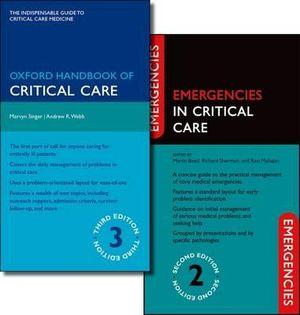 Oxford Handbook of Critical Care 3E and Emergencies in Critical Care 2E, Pack