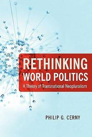 Rethinking World Politics