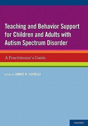 Teaching and Behavior Support for Children and Adults with