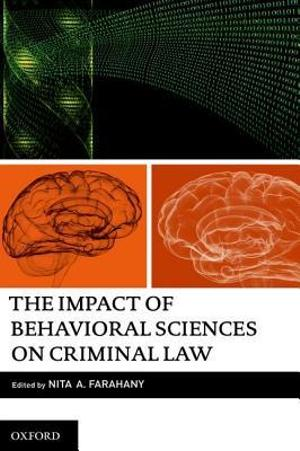 The Impact of Behavioural Science on Criminal Law