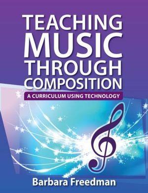 Teaching Music through Composition