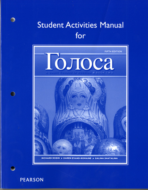 Golosa: A Basic Course in Russian, Book Two Student Activities Manual