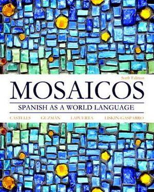 Mosaicos: Spanish as a World Language