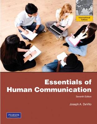Essentials of Human Communication: International Edition