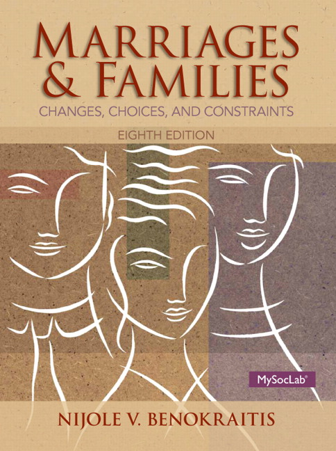 Marriages & Families: Changes, Choices and Constraints