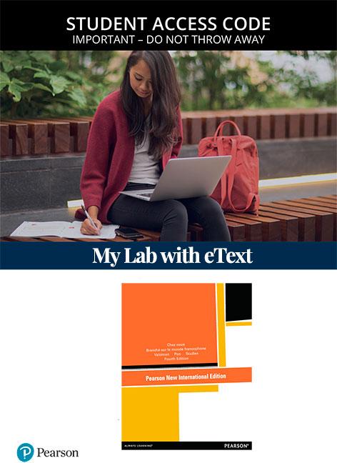 Chez nous: Branché sur le monde francophone, Pearson New International Edition MyLab French with eText (Access Card)