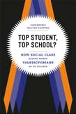 Top Student, Top School?: How Social Class Shapes Where Valedictorians Go to College