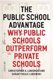 Public School Advantage: Why Public Schools Outperform Private Schools