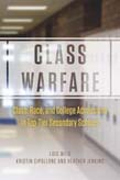 Class Warfare: Class, Race, and College Admissions in Top-Tier Secondary Schools