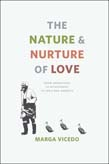 Nature and Nurture of Love: From Imprinting to Attachment in Cold War America