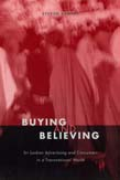 Buying and Believing: Sri Lankan Advertising and Consumers in a Transnational World
