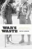 War's Waste: Rehabilitation in World War I America9780226143354