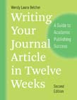 Writing Your Journal Article in Twelve Weeks: A Guide to Academic Publishing Success 2ed