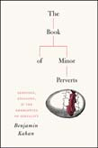 Book of Minor Perverts: Sexology, Etiology, and the Emergences of Sexuality