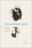 Animal Part: Human and Other Animals in the Poetic Imagination