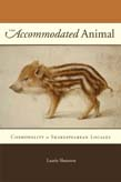 Accommodated Animal: Cosmopolity in Shakespearean Locales