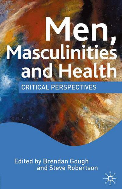 Men Masculinities and Health