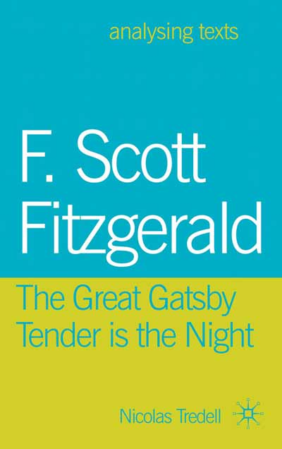 Fitzgerald: Gatsby/ Tender