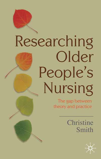 Researching Older Peoples Nursing