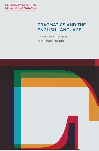The Pragmatics of the English Language
