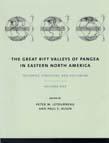 Great Rift Valleys of Pangea in Eastern North America: Volume 1