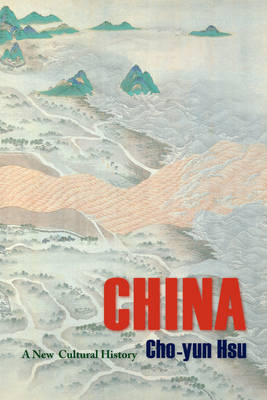 China: A New Cultural History