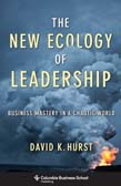 New Ecology of Leadership: Business Mastery in a Chaotic World