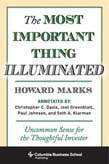Most Important Thing Illuminated: Uncommon Sense for the Thoughtful Investor