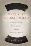 Nexus of Global Jihad: Understanding Cooperation Among Terrorist Actors