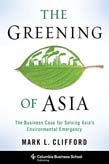 Greening of Asia: The Business Case for Solving Asia's Environmental Emergency
