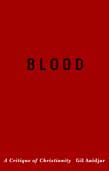 Blood: A Critique of Christianity