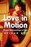 Love in Motion: Erotic Relationships in Film