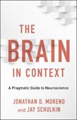 Brain in Context: A Pragmatic Guide to Neuroscience