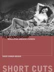 Film Censorship: Regulating America's Screen