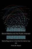 Social Media and the Public Interest: Media Regulation in the Disinformation Age