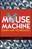 Mouse Machine: Disney and Technology