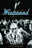 Sons of Westwood: John Wooden, UCLA, and the Dynasty That Changed College Basketball