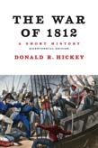 War of 1812: A Short History (Bicentennial Edition)
