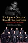 Supreme Court and McCarthy-Era Repression: One Hundred Decisions